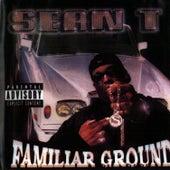 Familiar Ground by Sean T.