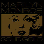 Solid Gold by Marilyn Monroe