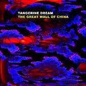 The Great Wall Of China by Tangerine Dream