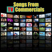 Songs From TV Commercials (Re-Recorded / Remastered Versions) von Various Artists