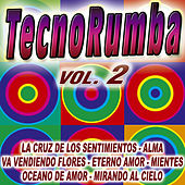 Tecno-Rumba Vol. 2 by Various Artists
