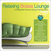 Relaxing Bossa Lounge by Various Artists