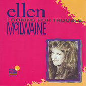 Looking For Trouble by Ellen McIlwaine
