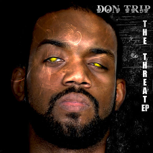 The Threat - Clean Version von Don Trip