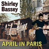 April In The Paris by Shirley Bassey