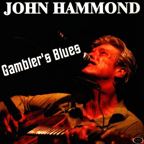 Gambler's Blues by John Hammond, Jr.