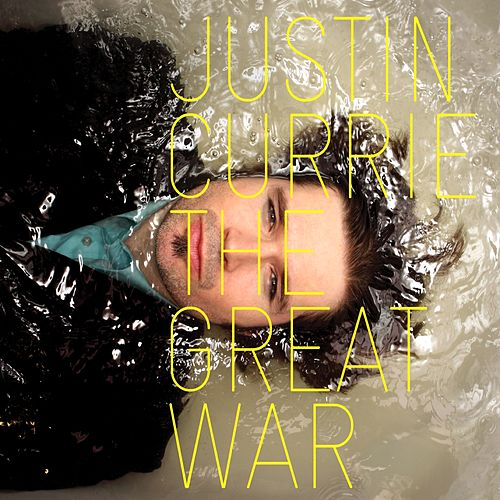 The Great War by Justin Currie