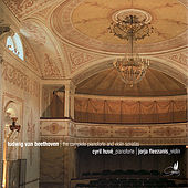Beethoven: Complete Pianoforte and Violin Sonatas by Cyril Huvé