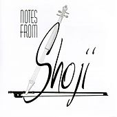 Notes From Shoji by Shoji Tabuchi