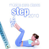 Musica Para Clases De Step 2010 - Music For Step by Various Artists