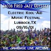 09-15-01 - Electric Kool-Aid Music Festival - Lubbock,TX by Jacob Fred Jazz Odyssey