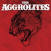 The Aggrolites by The Aggrolites