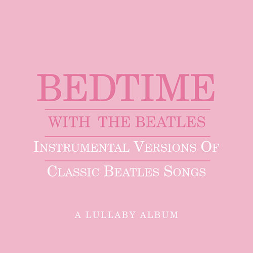 Bedtime With The Beatles (Pink) by Jason Falkner