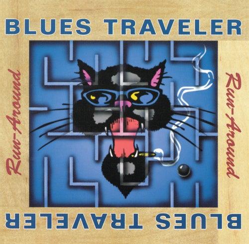 Run-around by Blues Traveler