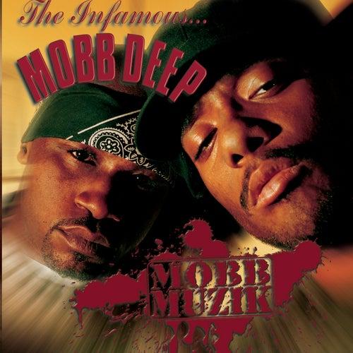 Mobb Muzik by Mobb Deep
