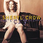 Can't Cry Anymore by Sheryl Crow
