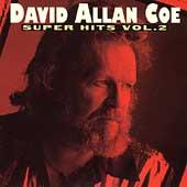 Super Hits, Vol. 2 by David Allan Coe