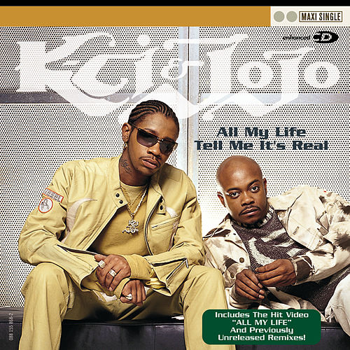 Tell Me It's Real by K-Ci & Jo-Jo