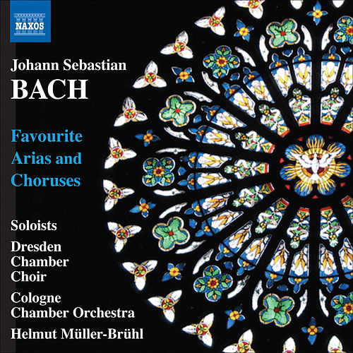 Bach: Favourite Arias and Choruses by Various Artists
