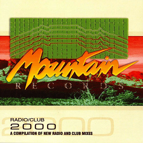 Mountain Radio/Club 2000 by Various Artists