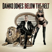 Below The Belt by Danko Jones