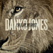 Full of Regret - Single by Danko Jones