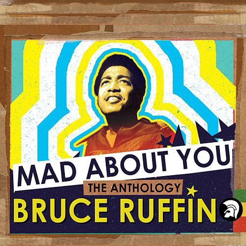 Mad About You: The Anthology by Bruce Ruffin