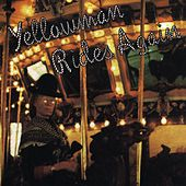 Rides Again by Yellowman