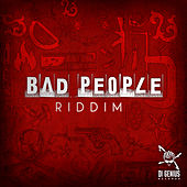 Bad People Riddim von Various Artists