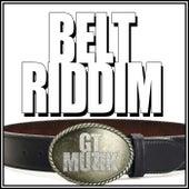 Belt Riddim by Various Artists