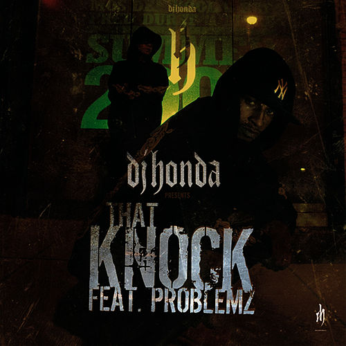 That Knock by DJ Honda