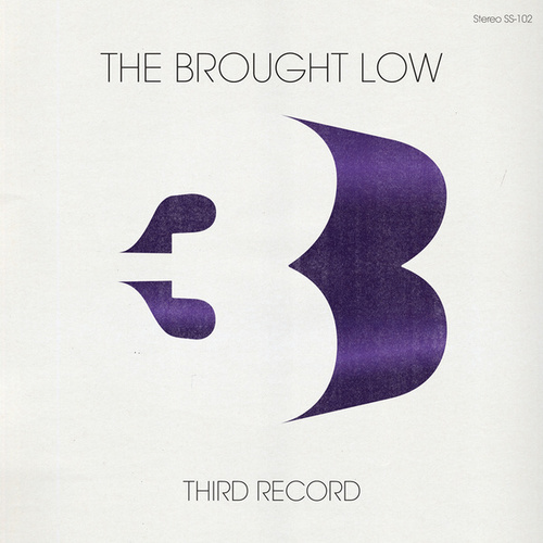 Third Record by The Brought Low