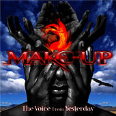 The Voice From Yesterday by The Make-Up