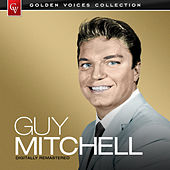 Golden Voices - Guy Mitchell (Remastered) by Guy Mitchell
