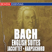 JS Bach: Complete English Suites for Harpsichord by Christiane Jaccottet