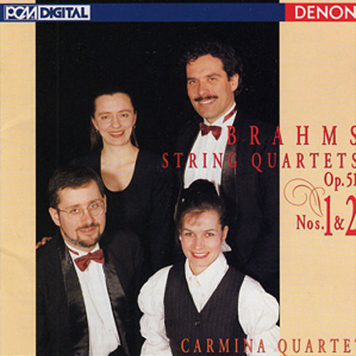 Brahms: String Quartets Op. 51, Nos. 1 & 2 by Carmina Quartet