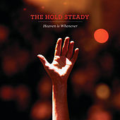 Heaven Is Whenever by The Hold Steady