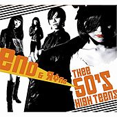 End & Rond by Thee 50's High Teens
