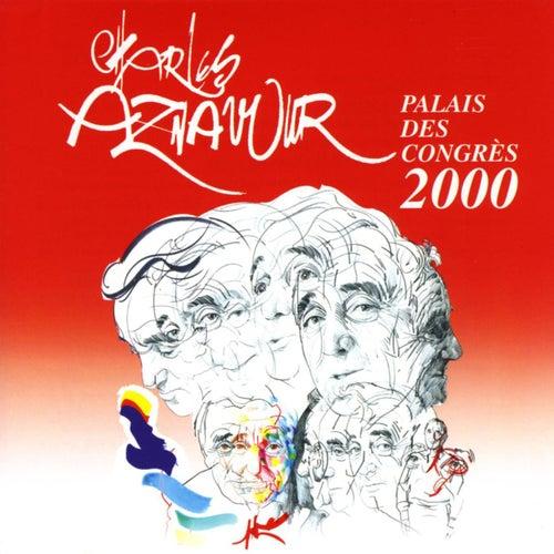 Live au Palais des Congrès 2000 by Charles Aznavour