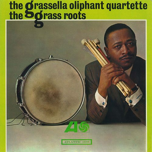 The Grass Roots by Grassella Oliphant Quartet