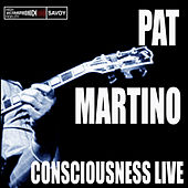 Consciousness/Live by Pat Martino