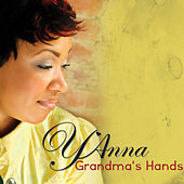 Grandma's Hands by Y'Anna