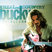 Bucky Covington - REALity Country by Bucky Covington