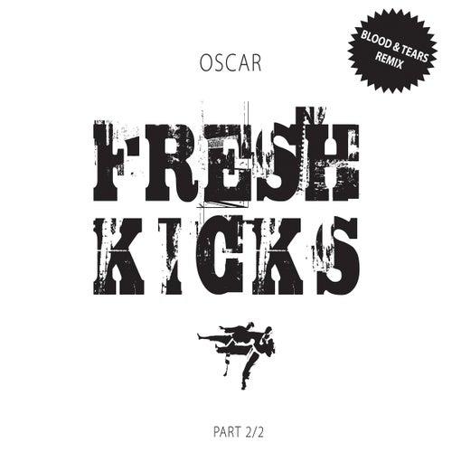 Fresh Kicks Part 2/2 by Oscar
