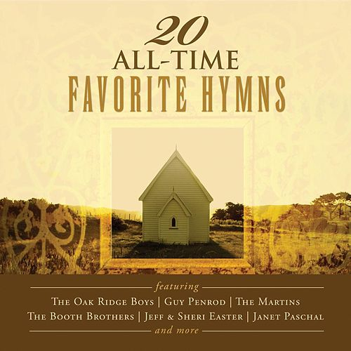 20 All-Time Favorite Hymns by Various Artists