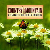 Country Mountain Tributes: Dolly Parton by Mark Burchfield