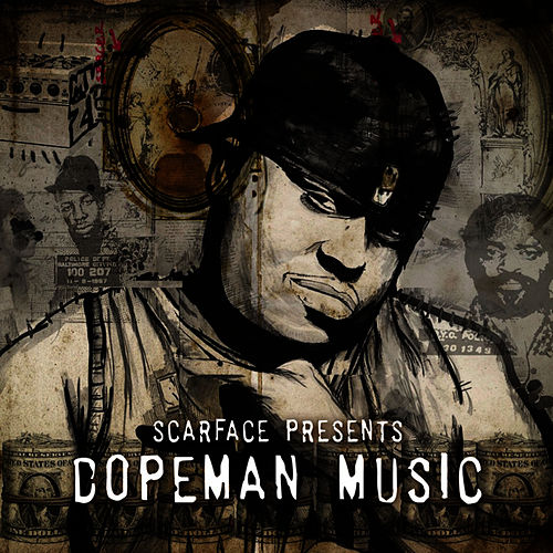 Dopeman Music by Scarface