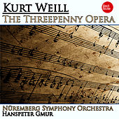 Weill: The Threepenny Opera by Hanspeter Gmur