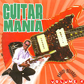 Guitar Mania Vol. 4 by Various Artists