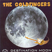Destination Moon by Goldfingers